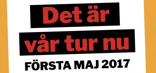 """Text """"Det är vår tur nu. Första maj 2017"""""""